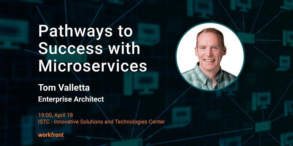 Թոմ Վալետտա․ դասախոսություն «Pathways to Success with Microservices» թեմայով
