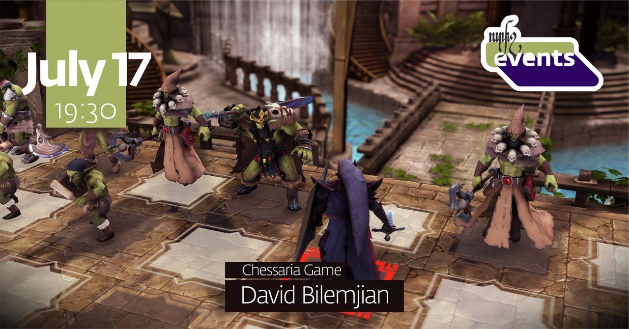 ՈւրիշEvents: David Bilemjian on Chessaria Game