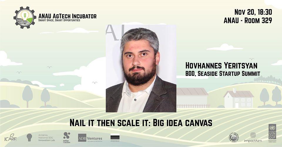 """""""Nail it then scale it: Big Idea Canvas"""" սեմինար"""