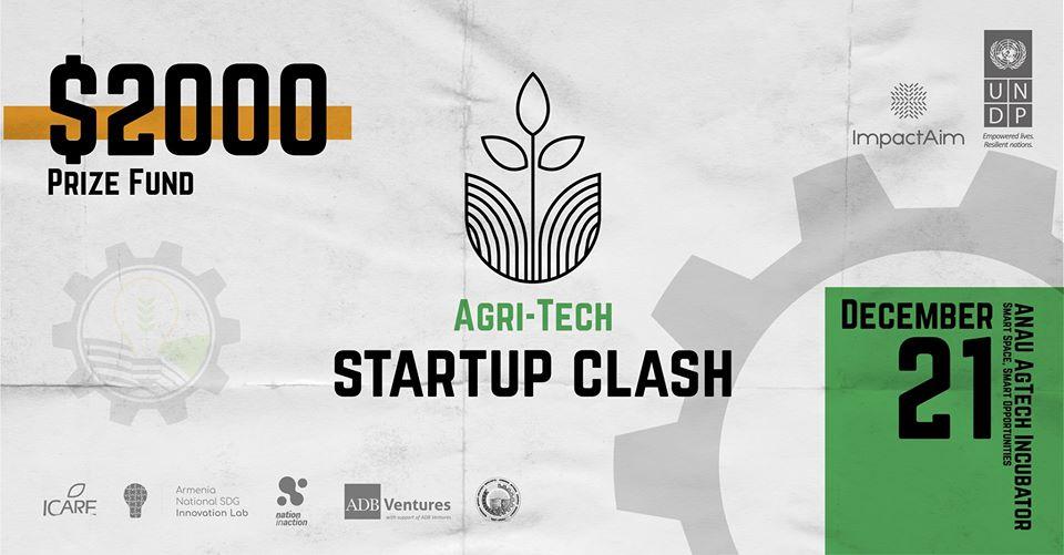 Agri-Tech Startup Clash Ագրոտեխնոլոգիական ստարտափների մրցույթ