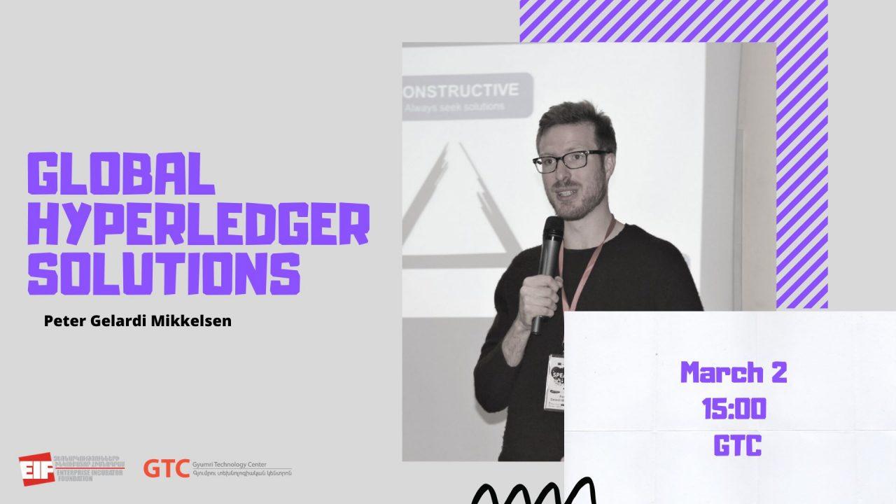 «Hyperledger լուծումները, որոնք փոխում են ֆինանսական աշխարը» թեմայով դասախոսություն