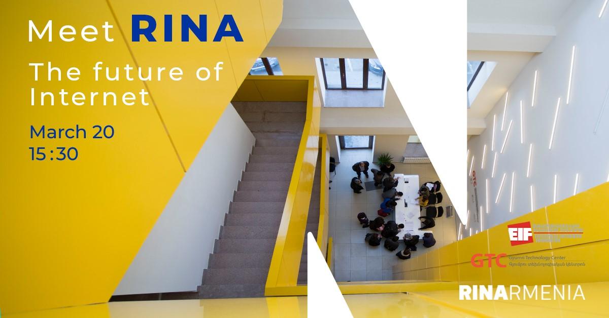 Տեղի կունենա «Meet RINA, the Future of Internet» բաց դասը