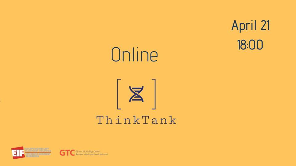 Տեղի կունենա օնլայն ThinkTank մրցույթը