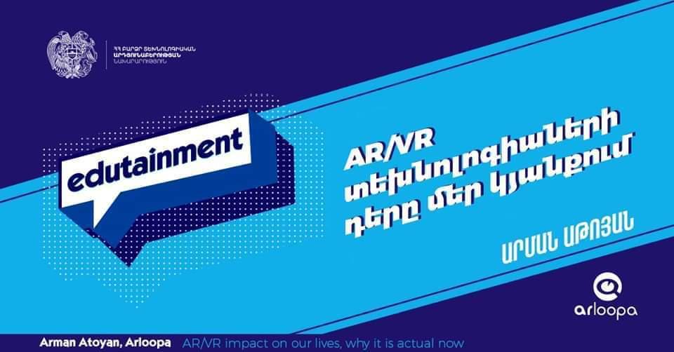 Արման Աթոյան. «AR/VR տեխնոլոգիաների դերը մեր կյանքում»
