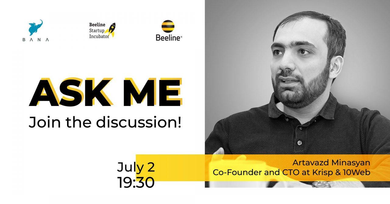 ASK ME Արտավազդ Մինասյանի հետ