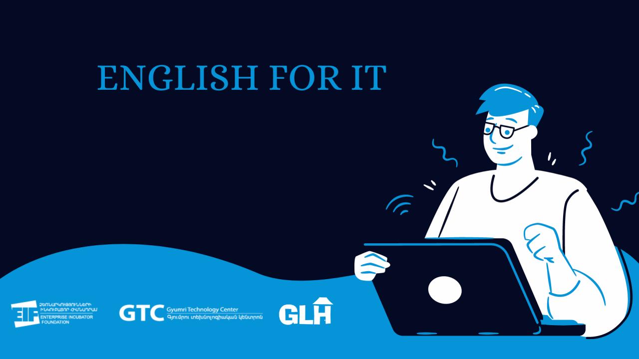 «English for IT» դասընթացը ընդունում է հայտեր