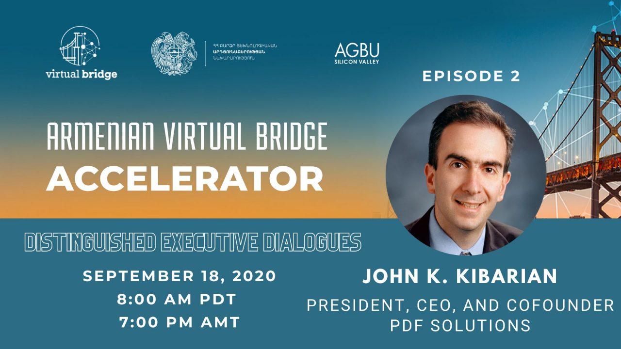 Այսօր «Հայկական վիրտուալ կամուրջ» ծրագրի աքսելերացիայի հյուրն է Ջոն Կիբարյանը