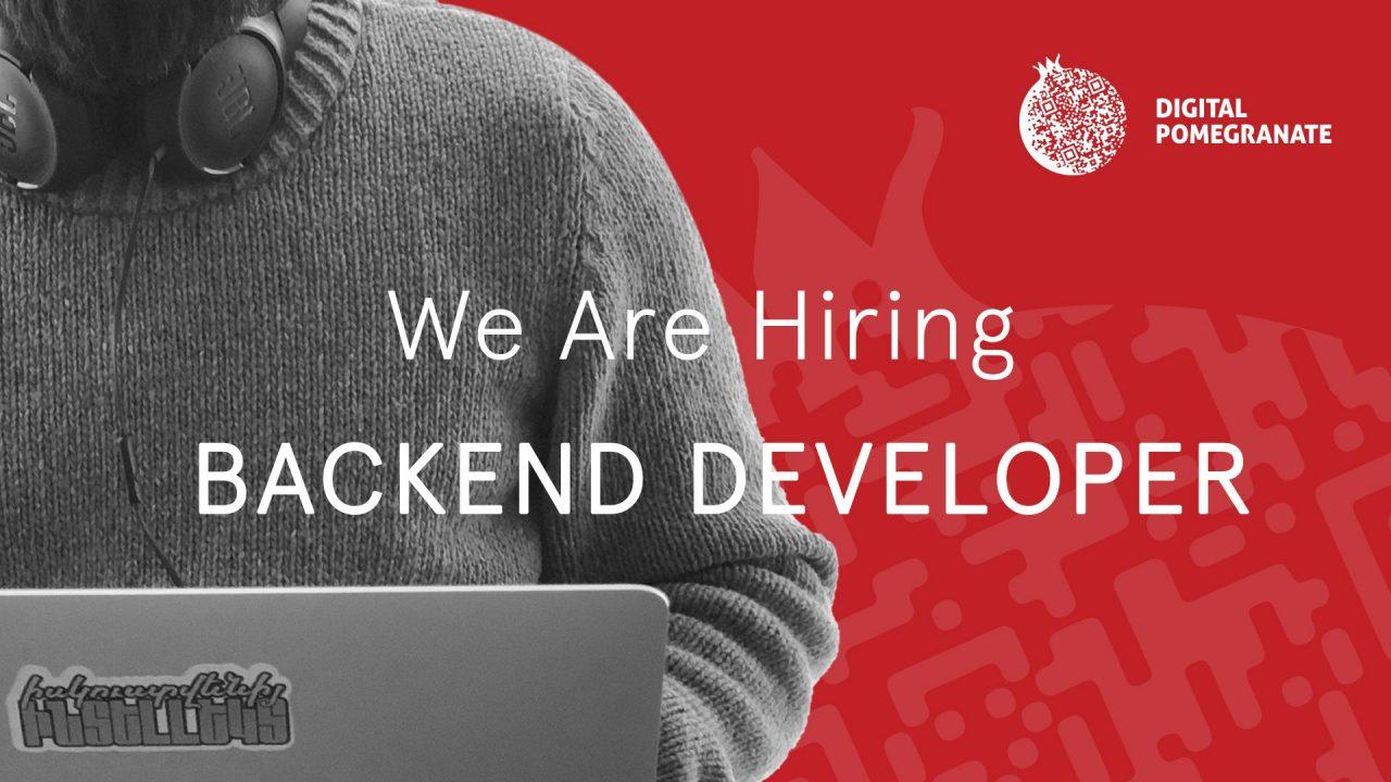 Digital Pomegranate ընկերությունը փնտրում է փորձառու Backend ծրագրավորողի։