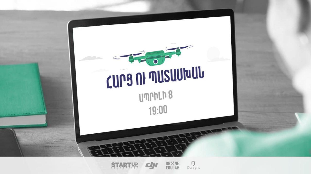 Այսօր Drone EduLab-ը կանցկացնի «Հարց ու պատասխան» օնլայն հանդիպում