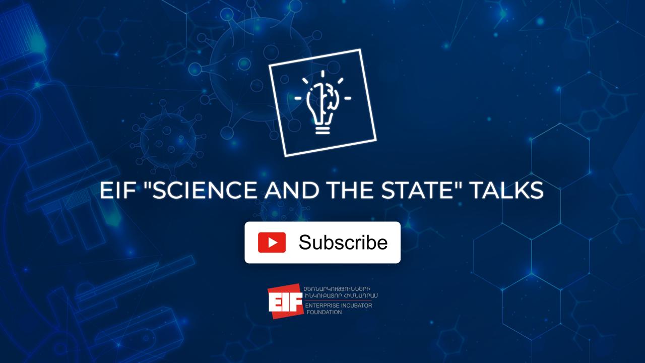 ՁԻՀ-ը ներկայացնում է «Գիտություն և Պետություն» խորագրով առցանց զրույցների շարքի տեսագրությունները