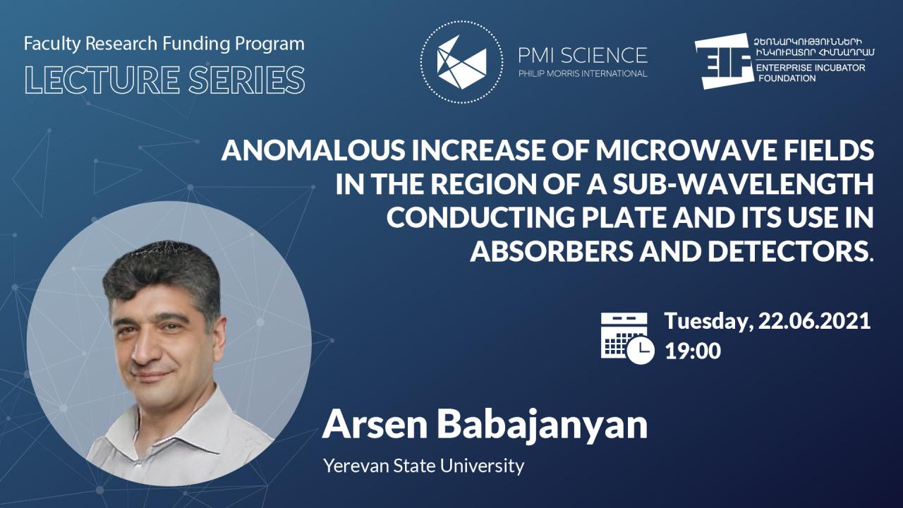 Գիտական առցանց դասախոսության հաջորդ խոսնակն Արսեն Բաբաջանյանն է