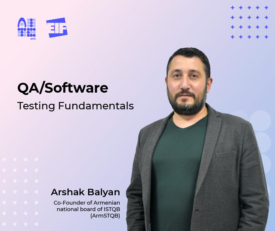 ՁԻՀ-ը և Հայ-հնդկական գերազանցության կենտրոնը մեկնարկում է «QA/Software Testing Fundamentals»-ի դասընթաց