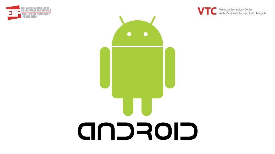 Android դասընթաց. ՎՏԿ և ՁԻՀ